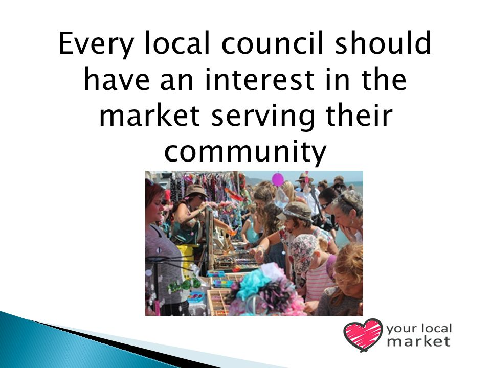 Every local council should have an interest in the market serving their community