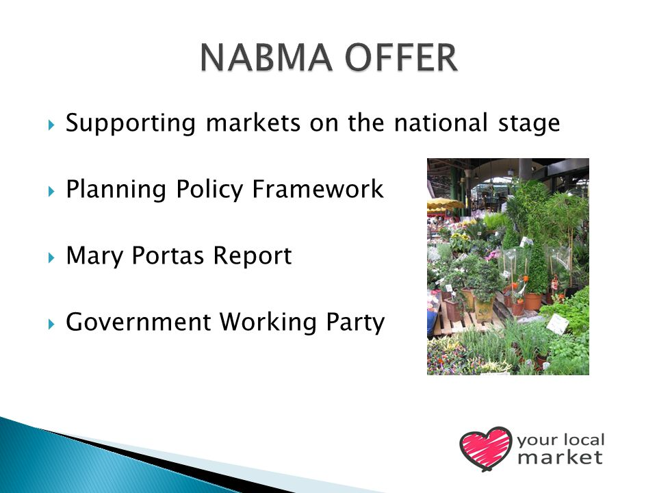  Supporting markets on the national stage  Planning Policy Framework  Mary Portas Report  Government Working Party