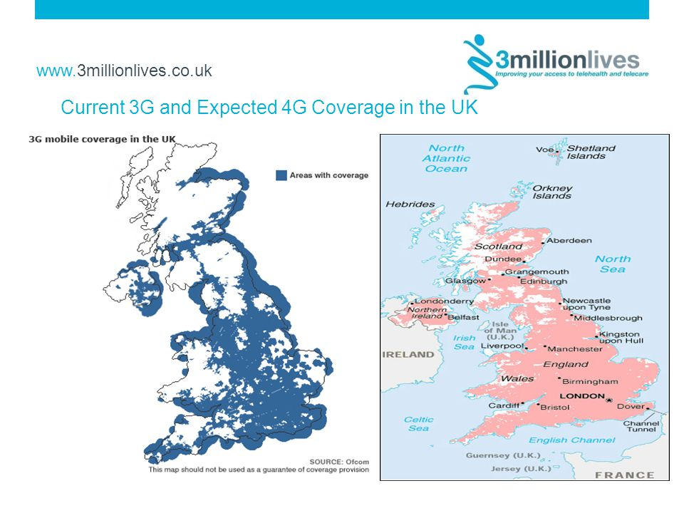 www.3millionlives.co.uk Current 3G and Expected 4G Coverage in the UK