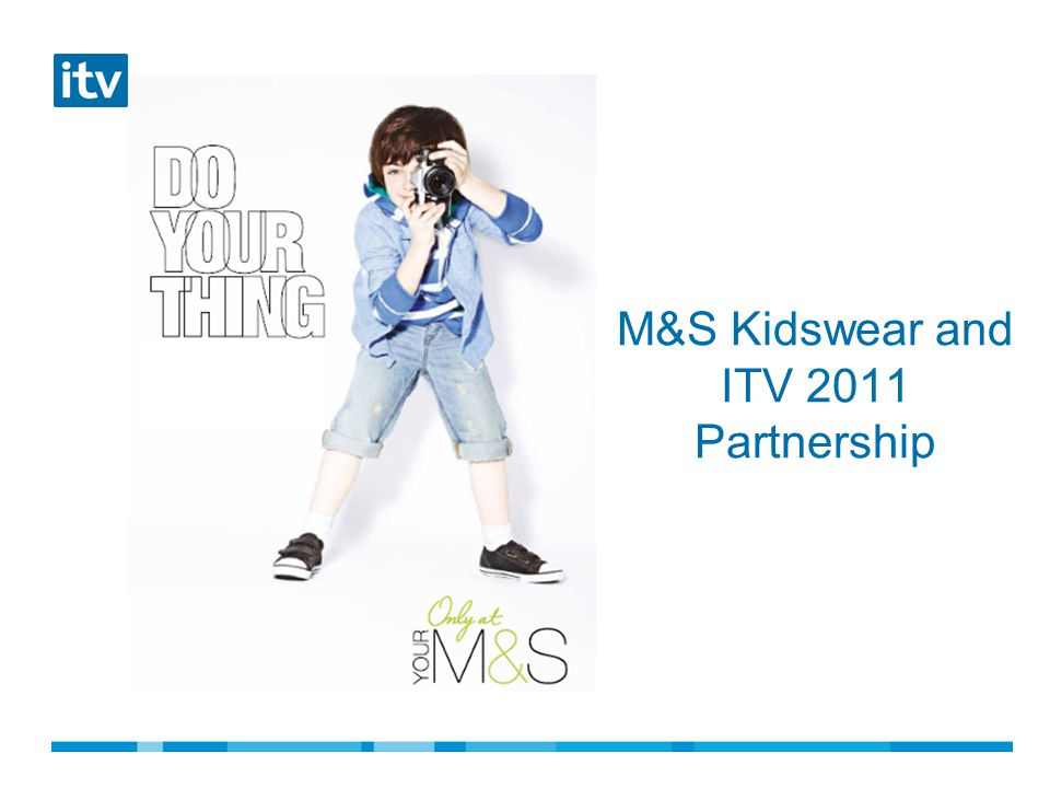 M&S Kidswear and ITV 2011 Partnership