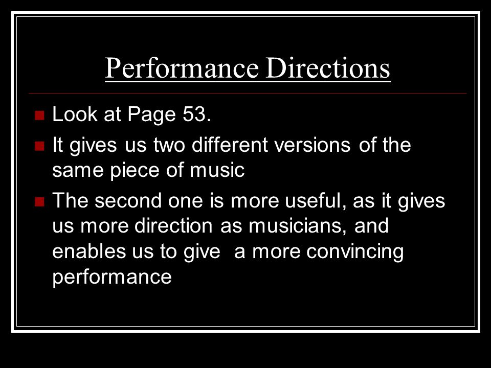 Performance Directions Look at Page 53.