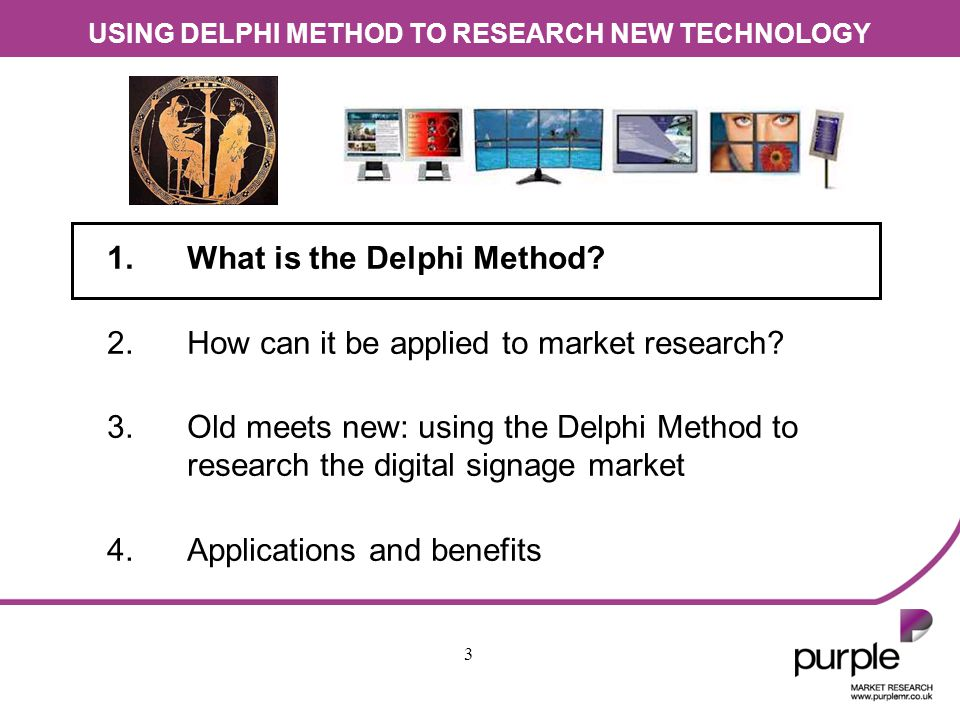USING DELPHI METHOD TO RESEARCH NEW TECHNOLOGY 14 1.What is the Delphi Method.