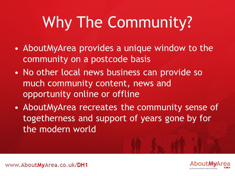 www.AboutMyArea.co.uk/DH1 Why The Community.