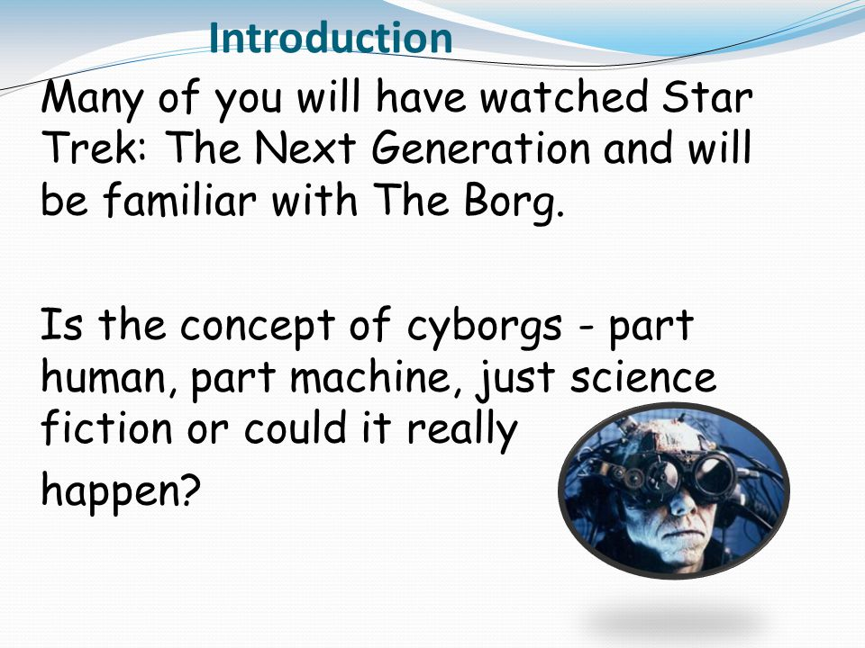 Task Use the Internet to undertake some research about cyborgs and write a multi-page report in Publisher explaining what you have found out.