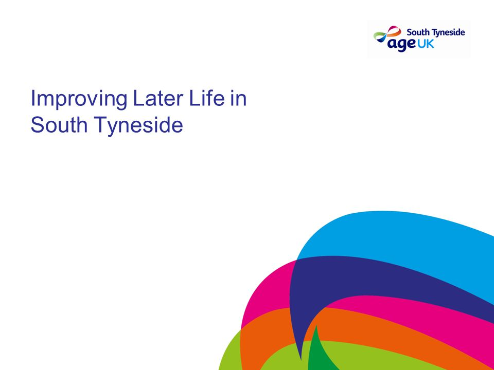 Improving Later Life in South Tyneside
