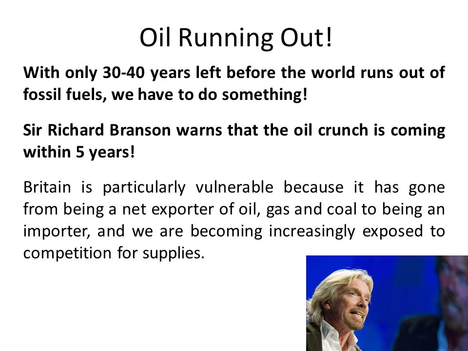 Oil Running Out.