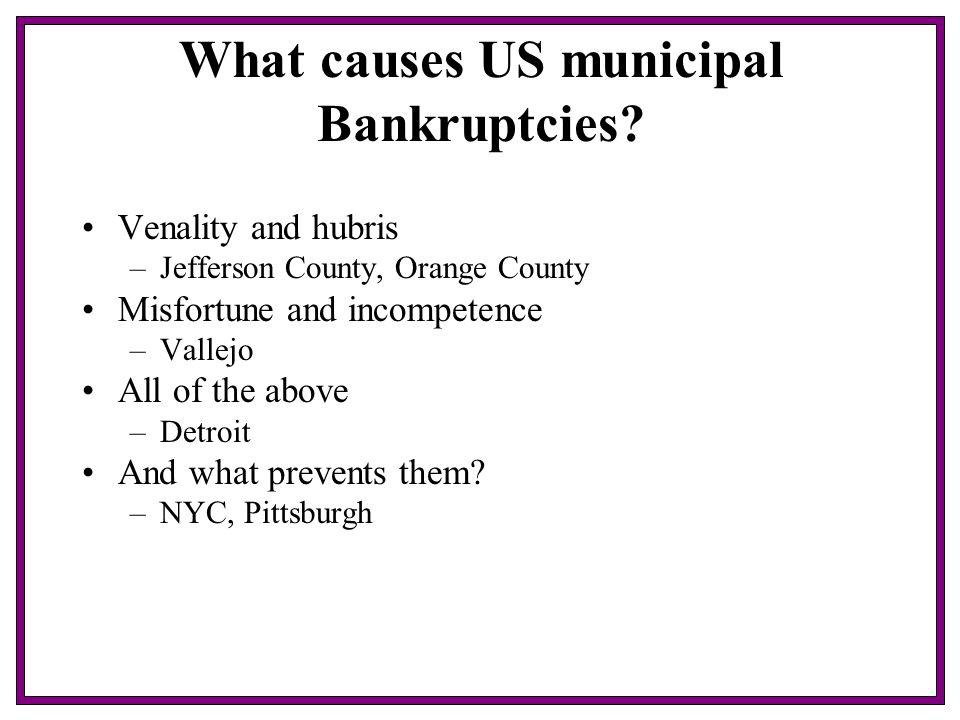 What causes US municipal Bankruptcies.