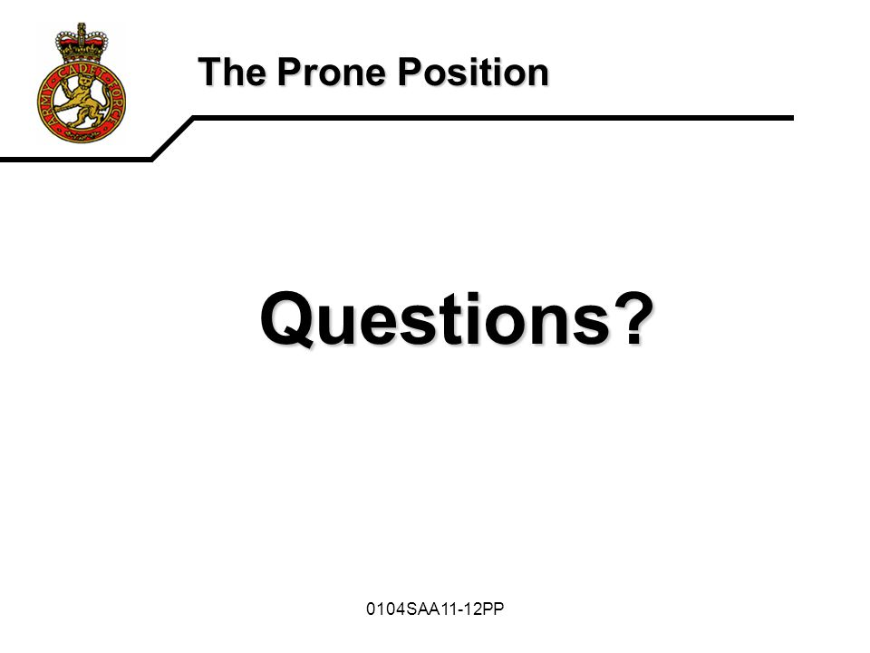 0104SAA11-12PP The Prone Position Questions?