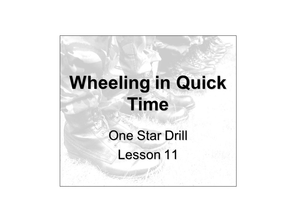 Wheeling in Quick Time One Star Drill Lesson 11
