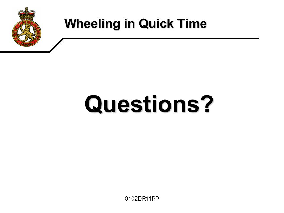 0102DR11PP Wheeling in Quick Time Questions?