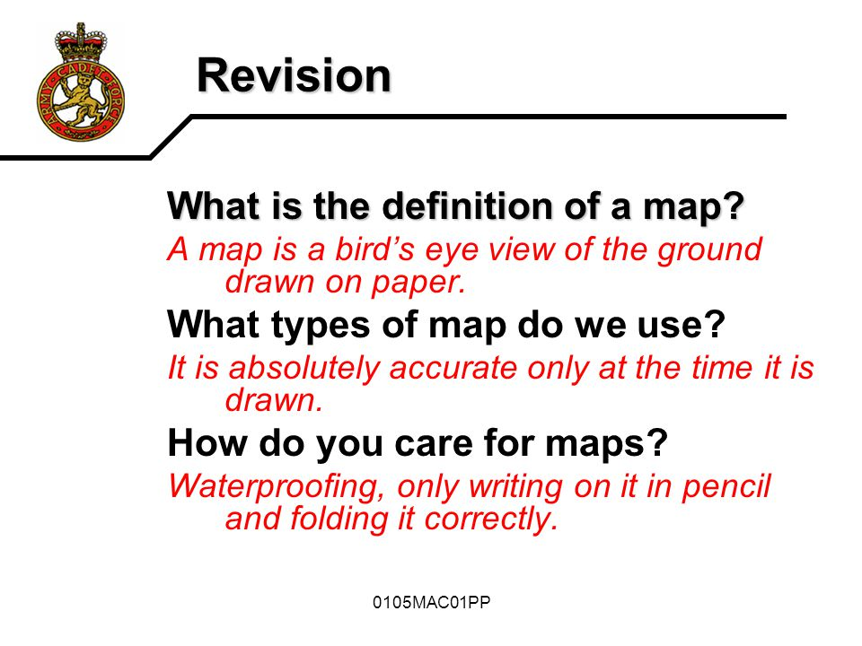 0105MAC01PP The Aim To introduce to you the various parts of a map sheet and how reliable a map is.