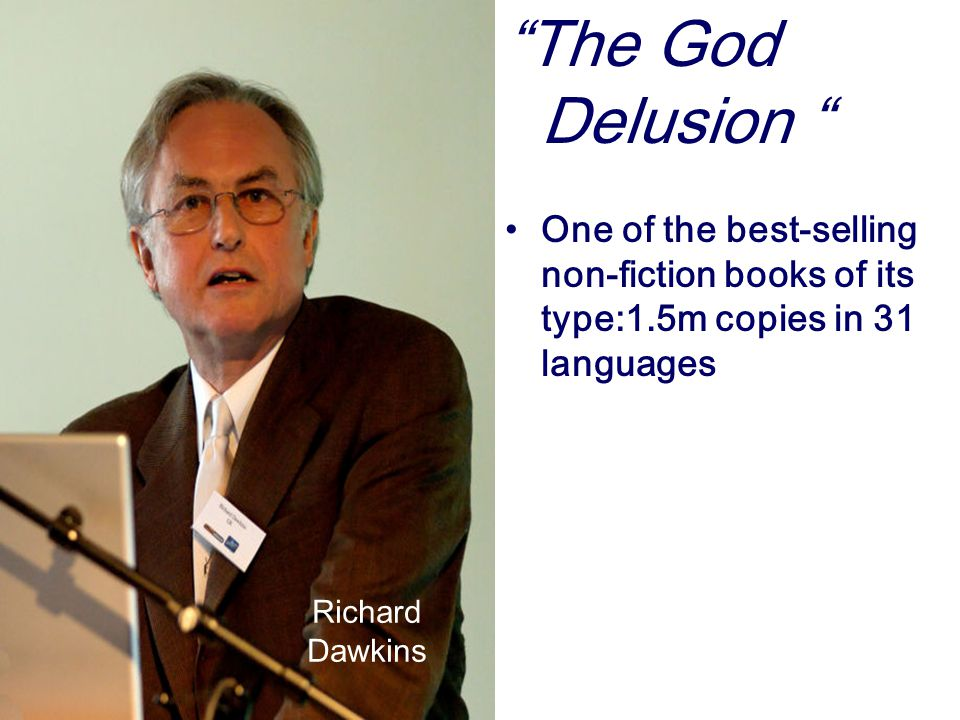 """""""The God Delusion """" One of the best-selling non-fiction books of its type:1.5m copies in 31 languages Richard Dawkins"""