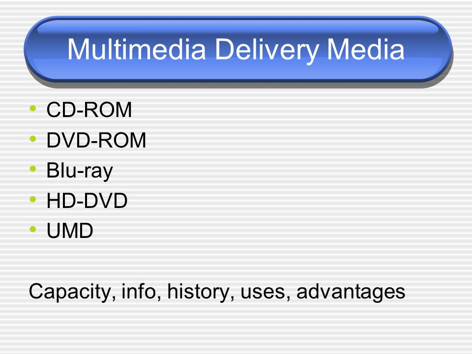 Multimedia Delivery Media Kiosks WWW Mobile Communication Hybrids Virtual Reality