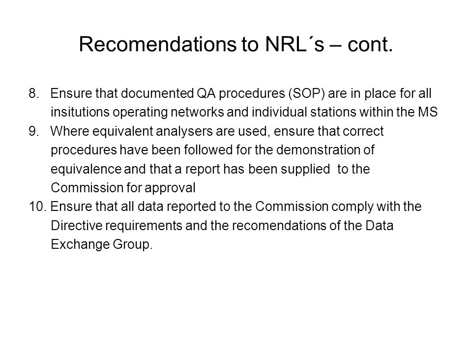 Recomendations to NRL´s – cont. 8.