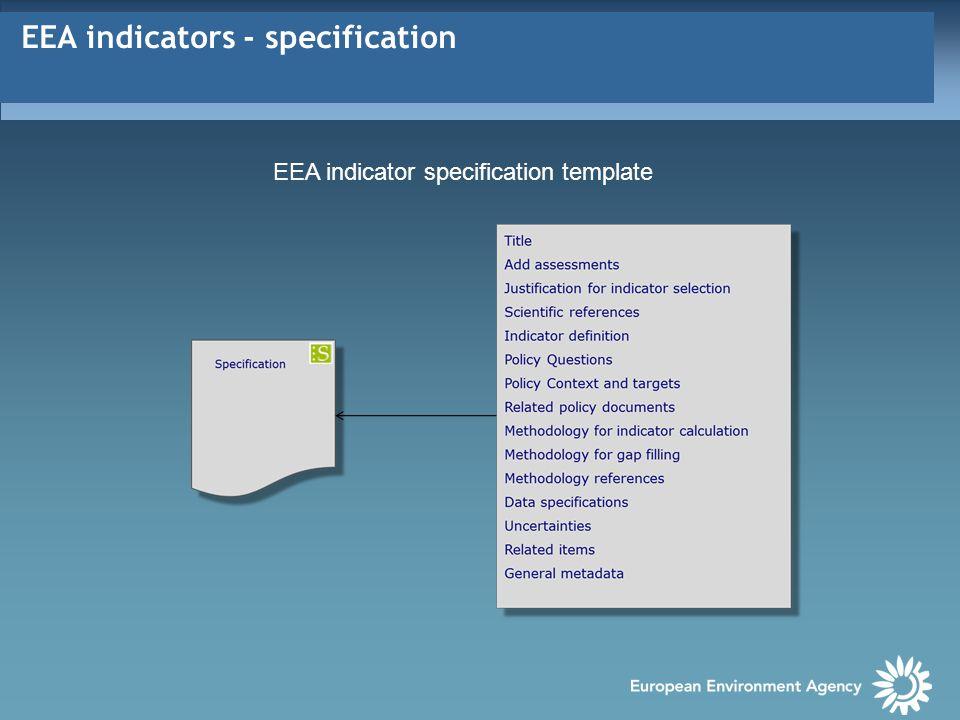 EEA indicators - assessment EEA indicator assessment template