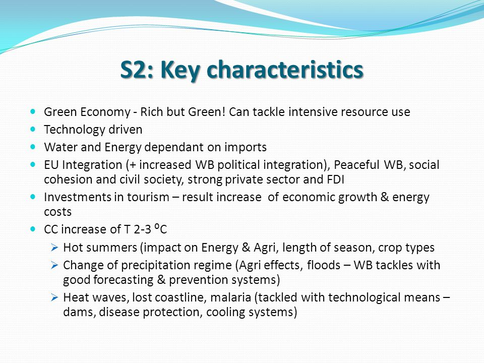 S2: Key characteristics Green Economy - Rich but Green.