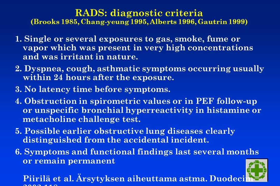RADS: diagnostic criteria (Brooks 1985, Chang-yeung 1995, Alberts 1996, Gautrin 1999) 1.