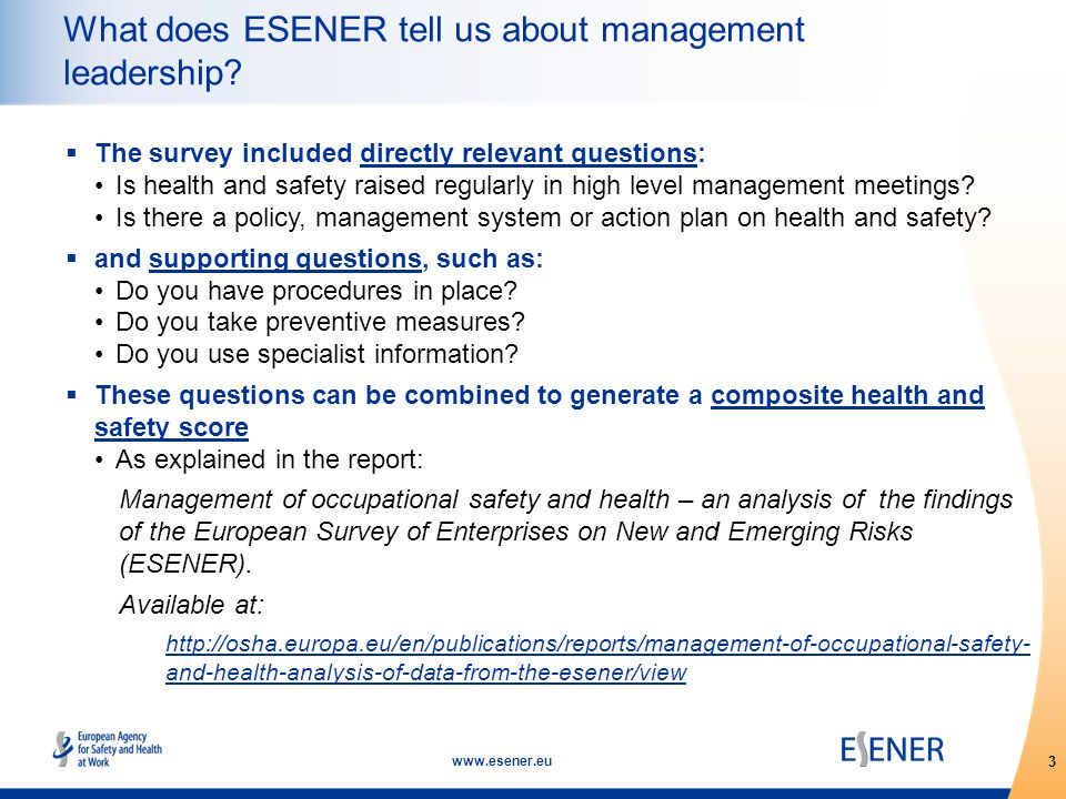 3 www.esener.eu What does ESENER tell us about management leadership.