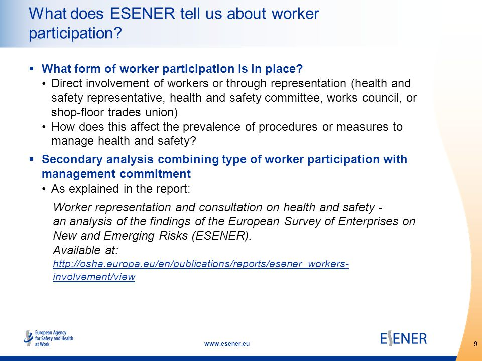 9 www.esener.eu What does ESENER tell us about worker participation.