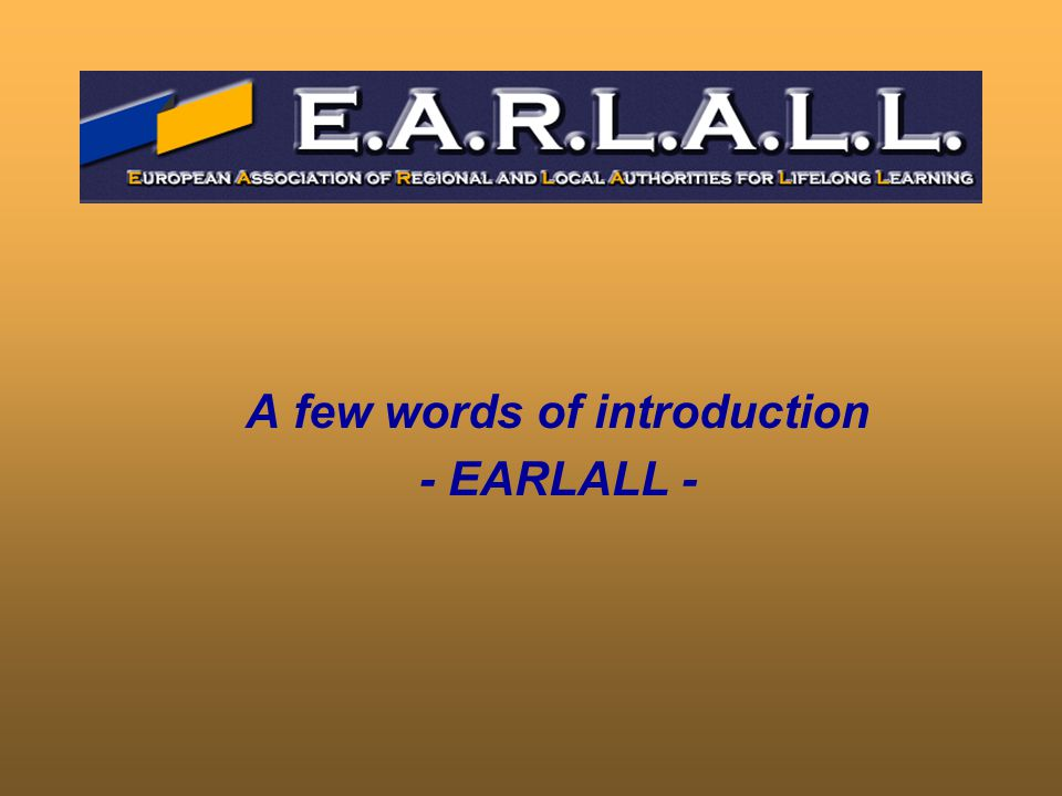 A few words of introduction - EARLALL -