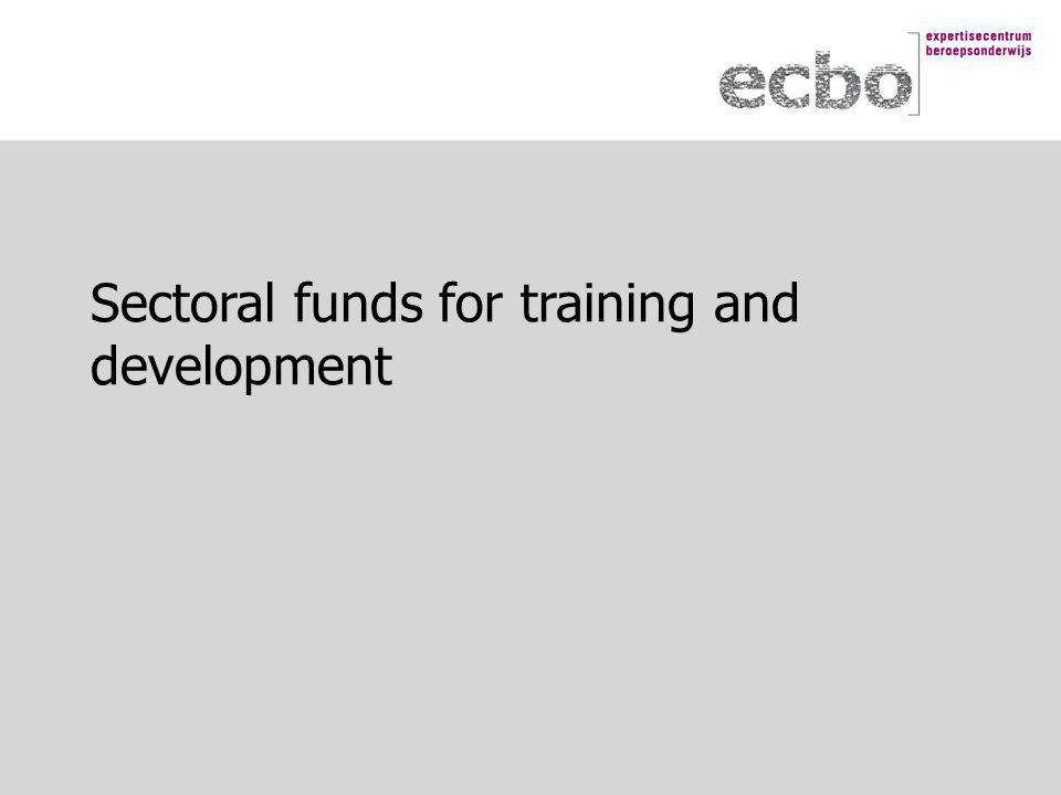 Sectoral funds for training and development