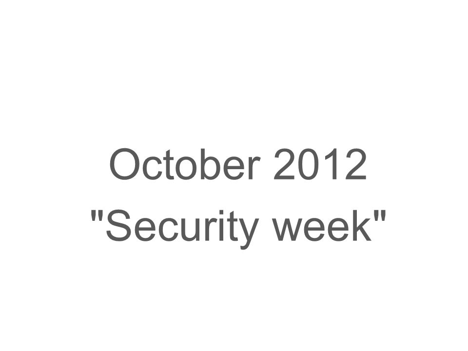 October 2012 Security week