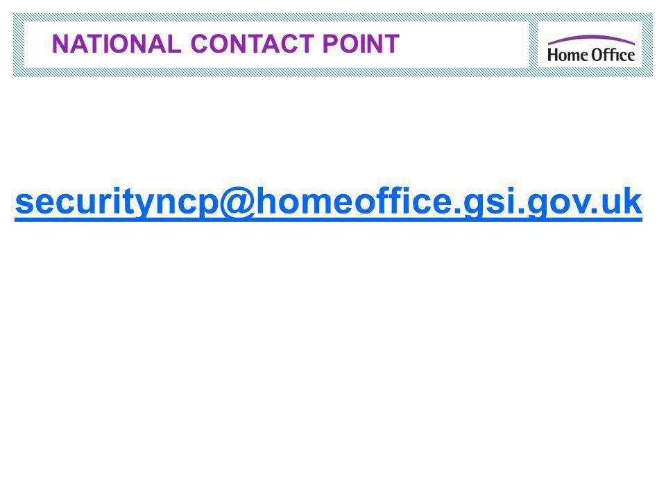 securityncp@homeoffice.gsi.gov.uk NATIONAL CONTACT POINT