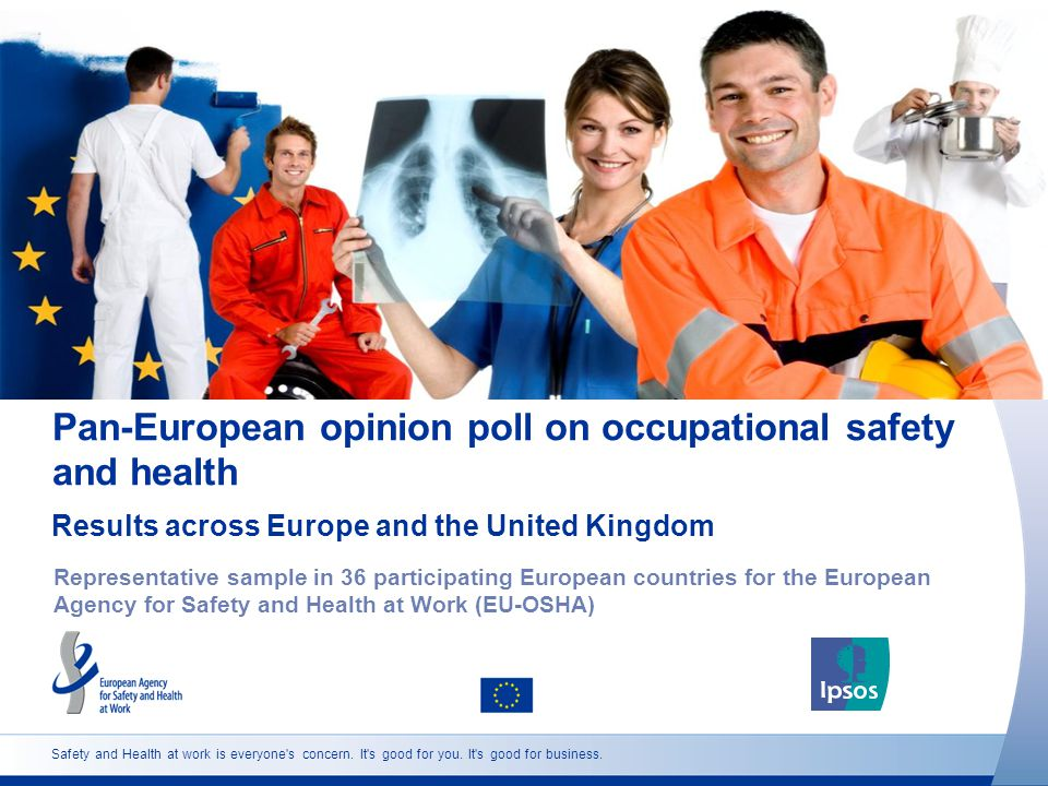 Safety and Health at work is everyone s concern. It s good for you.