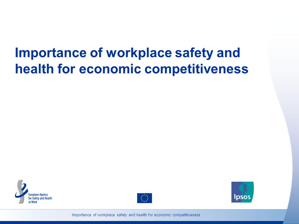 Importance of workplace safety and health for economic competitiveness