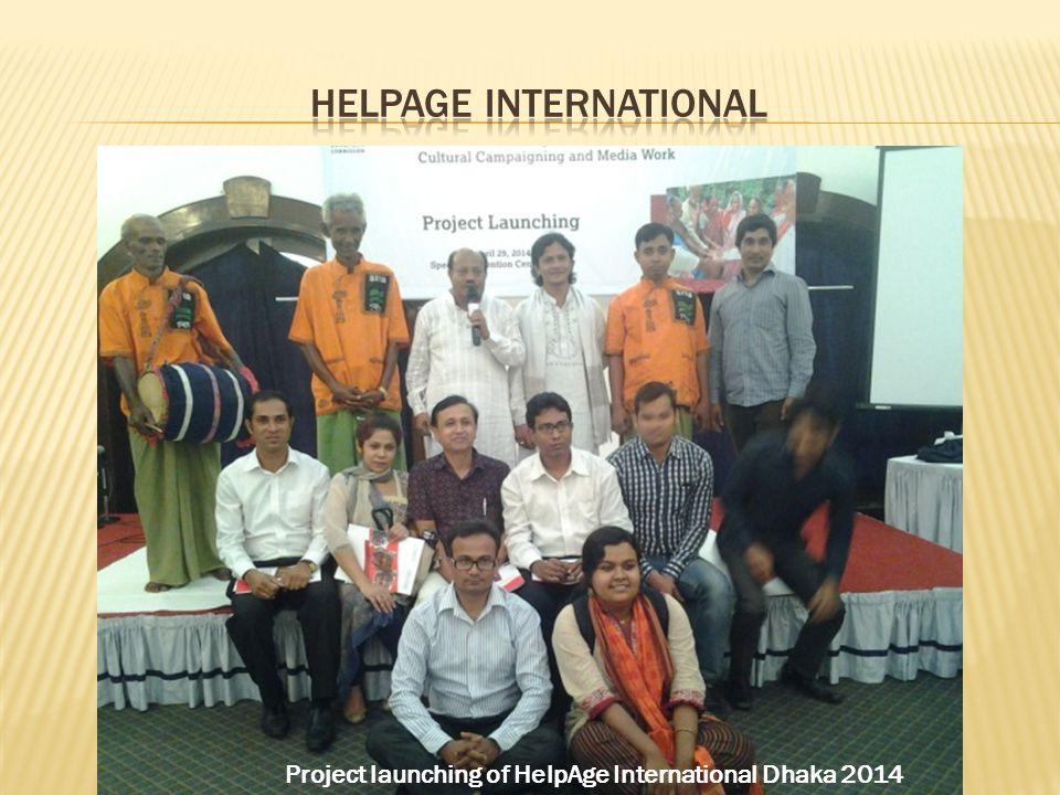 Project launching of HelpAge International Dhaka 2014