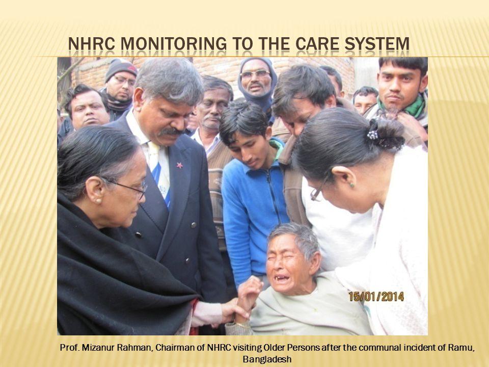 Prof. Mizanur Rahman, Chairman of NHRC visiting Older Persons after the communal incident of Ramu, Bangladesh