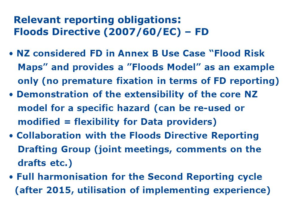 WFD-Waterbody FD – Extension FD-PFRA FD-APSFR FD-FRM FD-FHM Annex I HY object: Inundated land FD-past events scenarios Type of consequences – tb specified