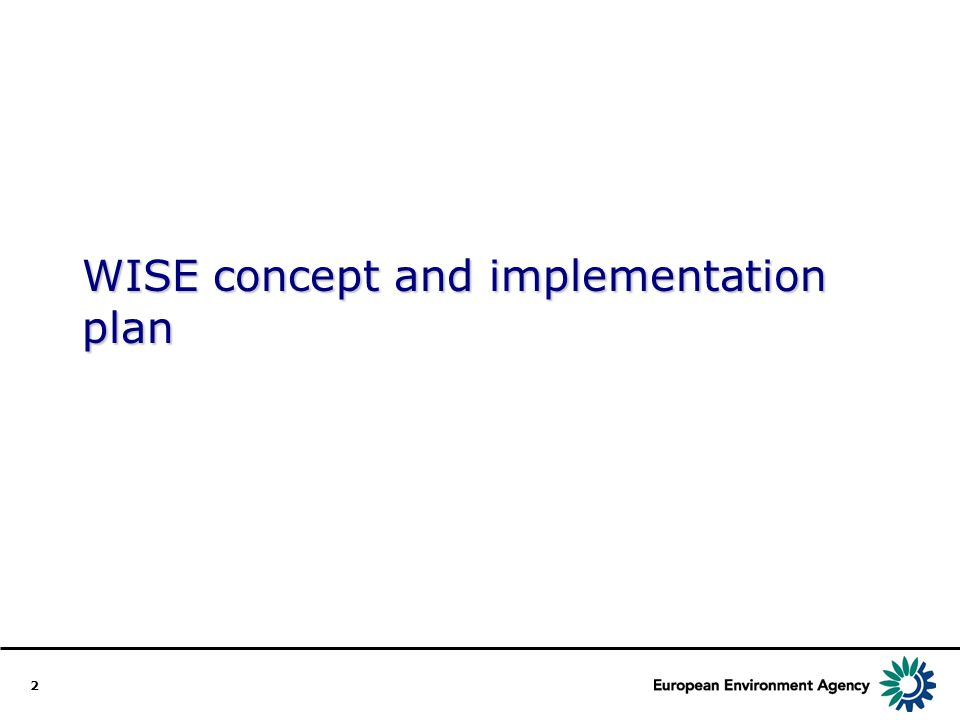 2 WISE concept and implementation plan
