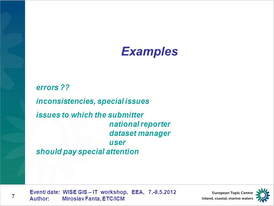 8 Event/ date: WISE GIS – IT workshop, EEA, 7.-8.5.2012 Author: Miroslav Fanta, ETC/ICM RBD GIS reference layer v.