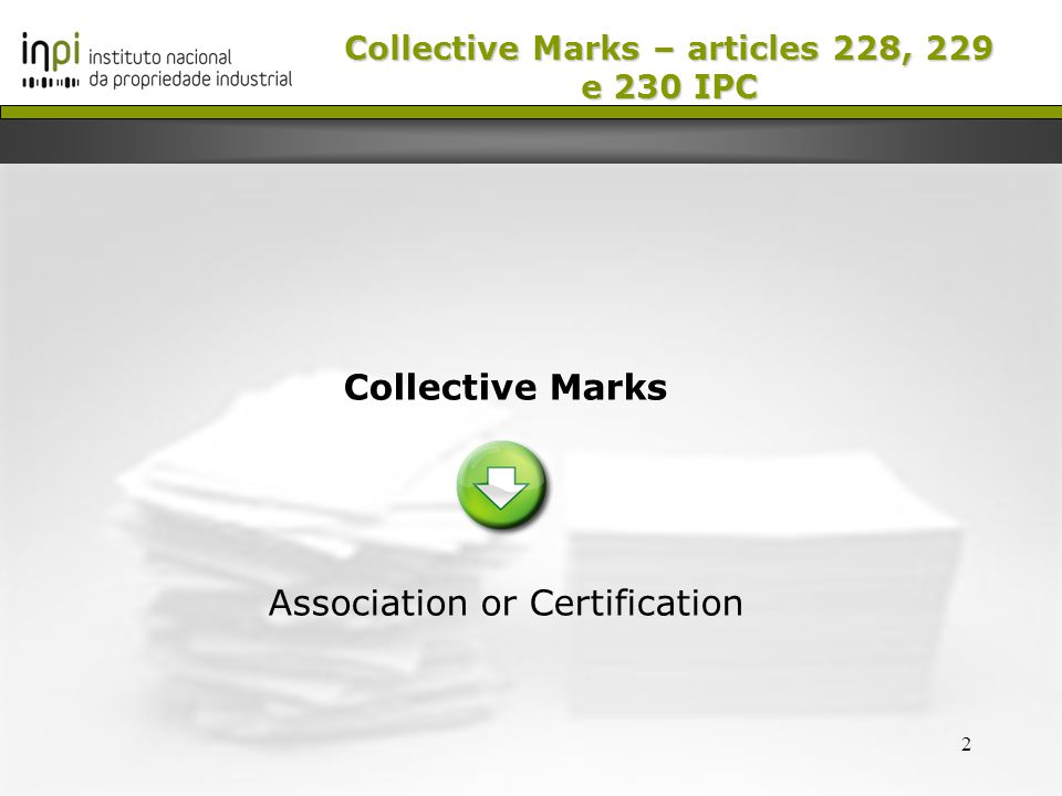 3 Collective Marks Association Trade Mark - Belongs to a singular or collective association; - Identifies products and/or services related to the purpose of the association