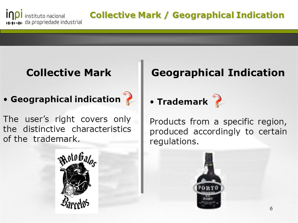 7 The conflict Geographical Indications Producers believe they have exclusive use over the designation Collective Marks Holders opinion: First in time, first in right Collective Mark /Geographical Indication Collective Mark / Geographical Indication
