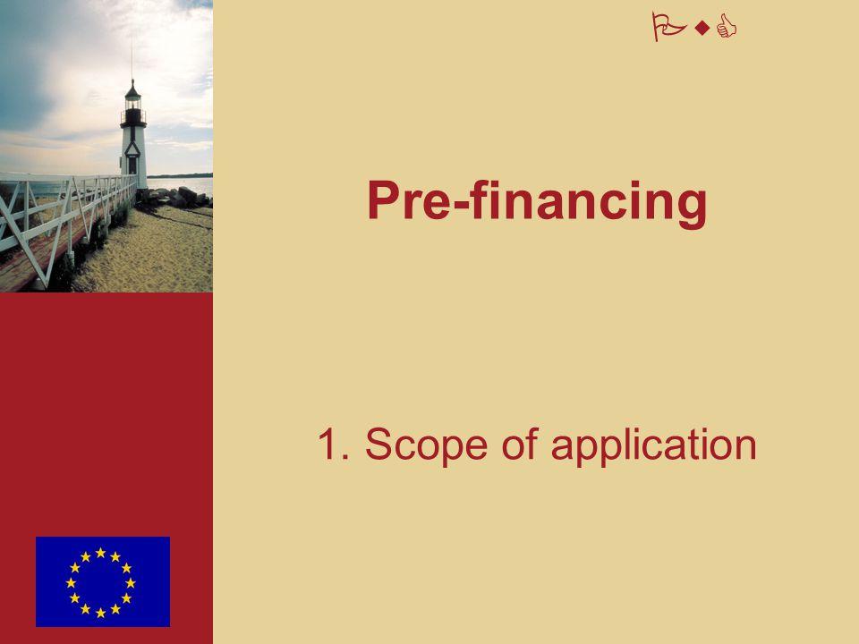 24 PwC Pre-financings « property » of the E.C.