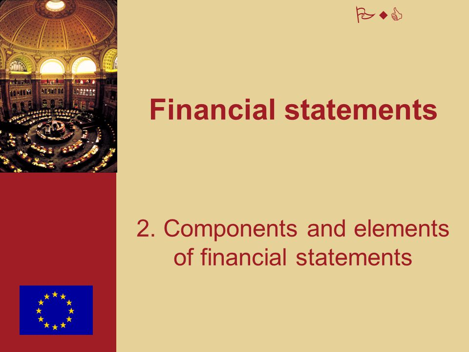 PwC Financial statements 2. Components and elements of financial statements