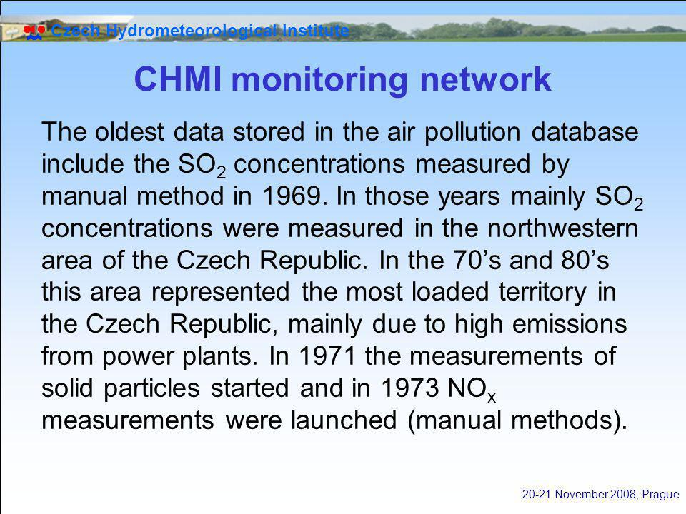 Czech Hydrometeorological Institute 20-21 November 2008, Prague CHMI monitoring network The oldest data stored in the air pollution database include t