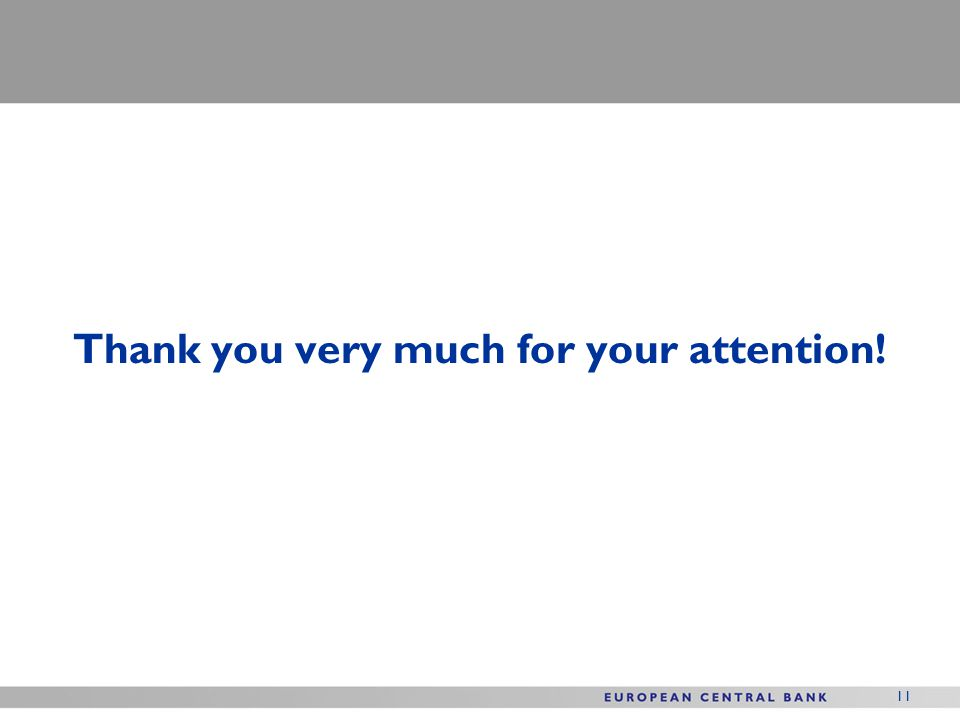11 Thank you very much for your attention!