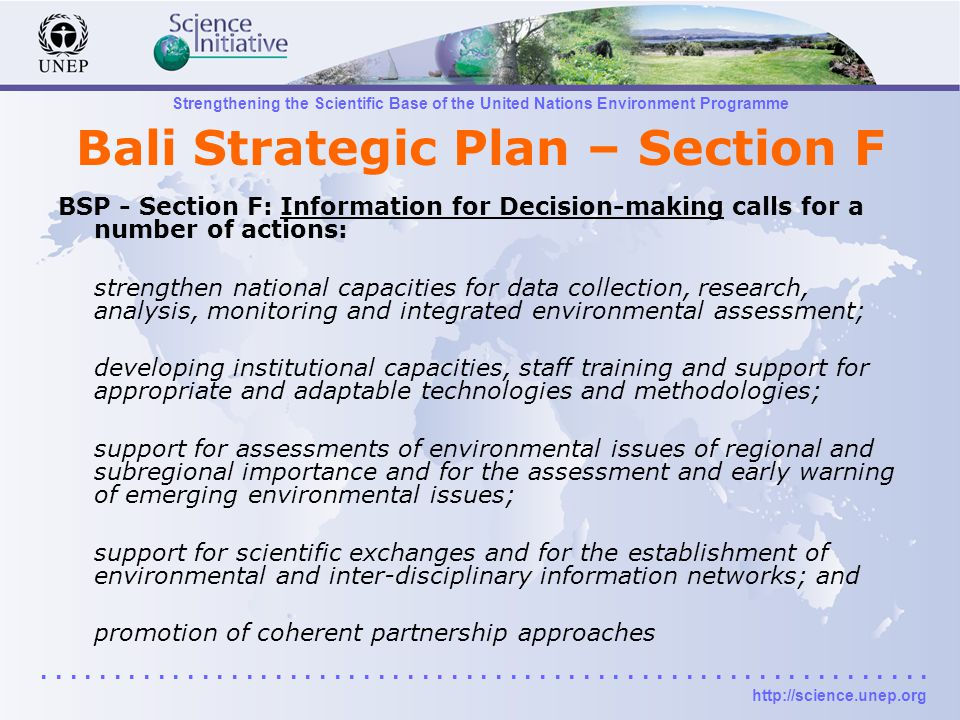 Strengthening the Scientific Base of the United Nations Environment Programme.............................................................