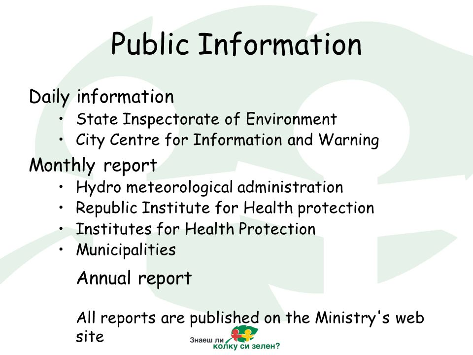 Public Information Daily information State Inspectorate of Environment City Centre for Information and Warning Monthly report Hydro meteorological adm