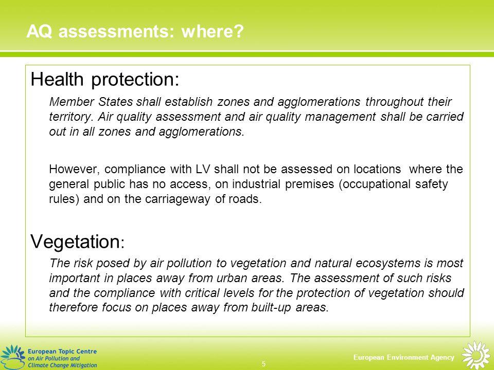 European Environment Agency 5 AQ assessments: where.