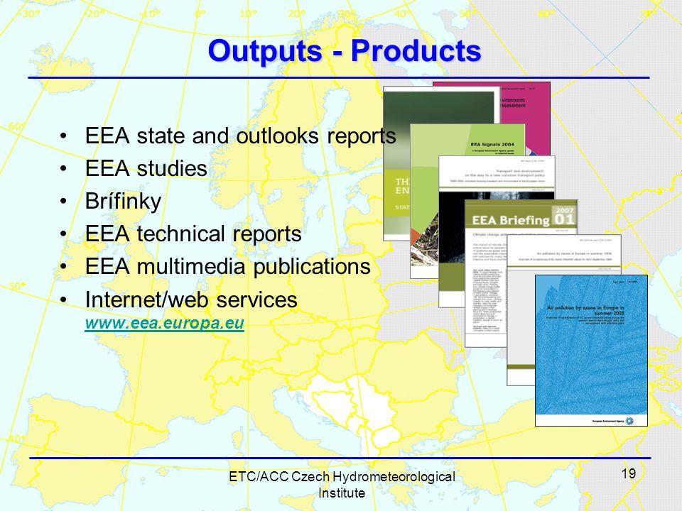 19 ETC/ACC Czech Hydrometeorological Institute Outputs - Products EEA state and outlooks reports EEA studies Brífinky EEA technical reports EEA multimedia publications Internet/web services www.eea.europa.eu www.eea.europa.eu