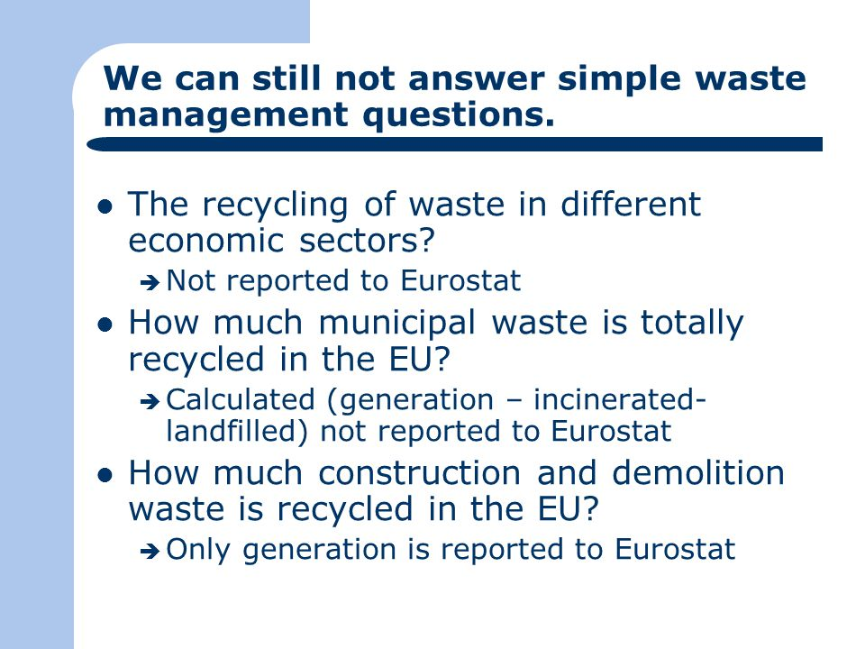 We can still not answer simple waste management questions.