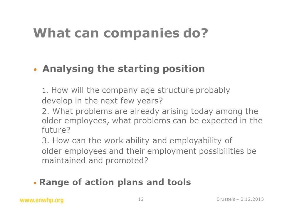 What can companies do.  Analysing the starting position 1.