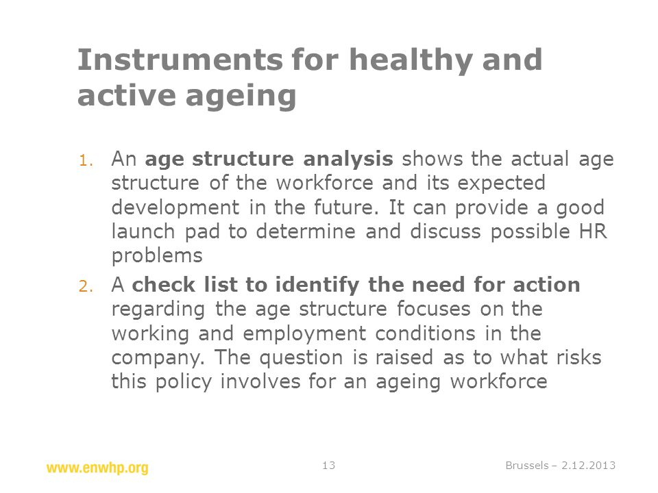 Instruments for healthy and active ageing 1.