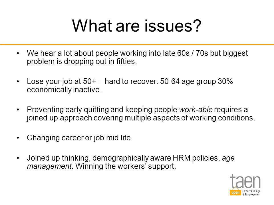 Example: We are living longer but not all of us are living healthy Ageing can be healthy or unhealthy.