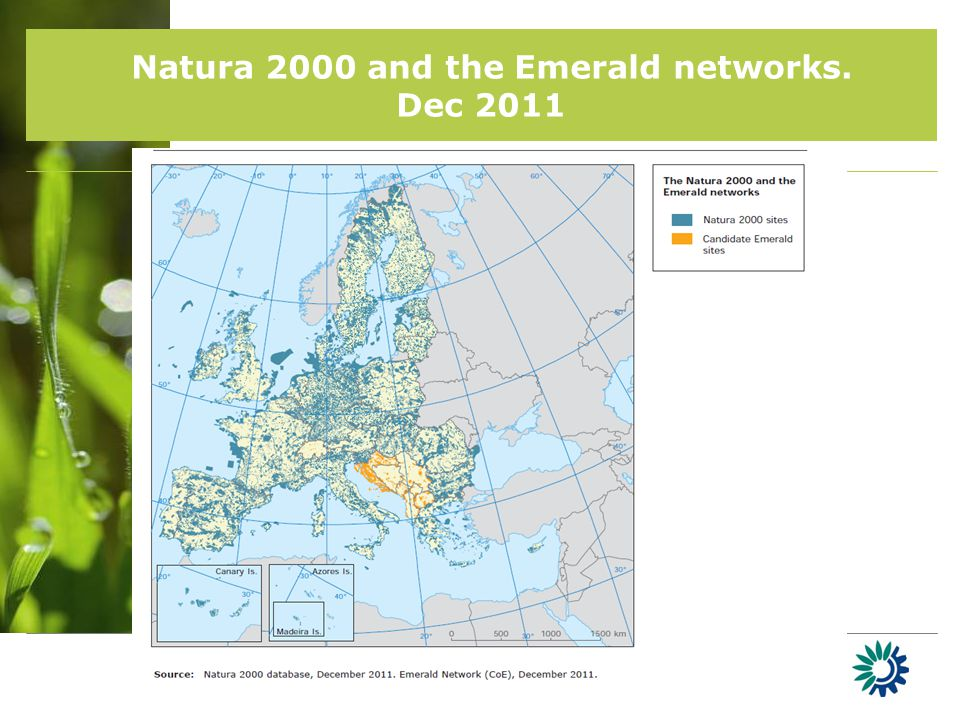 Natura 2000 and the Emerald networks. Dec 2011