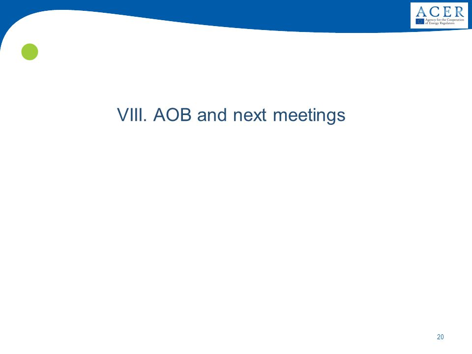 20 VIII. AOB and next meetings